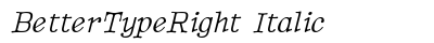 Better Type Right Italic preview