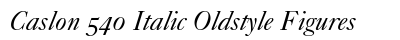 Caslon 540 Italic Oldstyle Figures preview