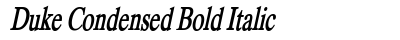 Duke Condensed Bold Italic preview