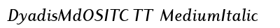 Dyadis Md OSITC TT  Medium Italic preview