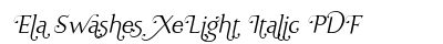 Ela Swashes Xe Light Italic PDF preview