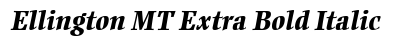 Ellington MT Extra Bold Italic preview