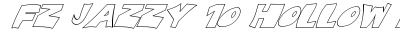 download FZ JAZZY 10 HOLLOW ITALIC