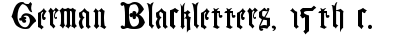 German Blackletters, 15th c. preview
