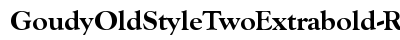 Goudy Old Style Two Extrabold Regular preview