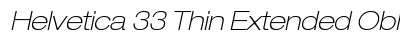 Helvetica 33 Thin Extended Oblique preview