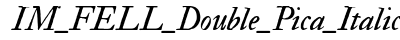 IM FELL Double Pica Italic preview
