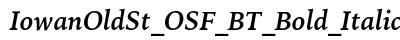 Iowan Old St OSF BT Bold Italic preview