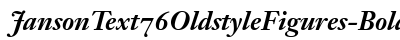 Janson Text 76 Oldstyle Figures Bold Italic preview