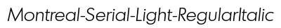 download Montreal Serial Light Regular Italic