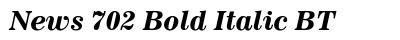 News 702 Bold Italic BT preview