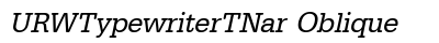 URW Typewriter T Nar Oblique preview
