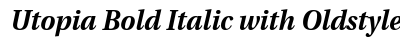 Utopia Bold Italic with Oldstyle Figures font