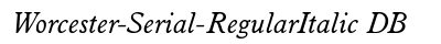 download Worcester Serial Regular Italic DB
